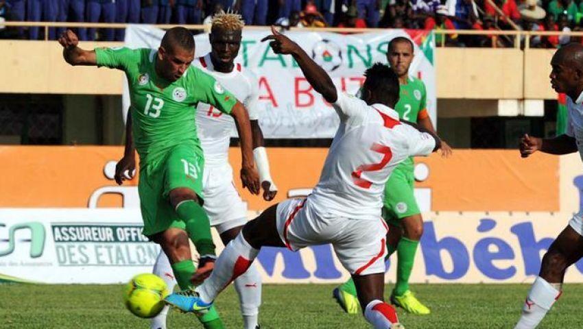 الجزائر تدافع عن أحلام العرب أمام بوركينا