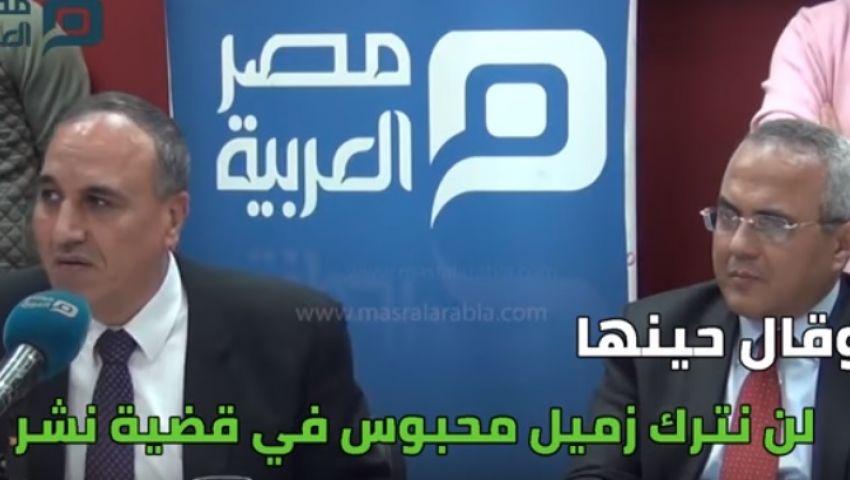 فيديو| عندما فتحت «مصر العربية» أبوابها لنقيب الصحفيين.. وتركها