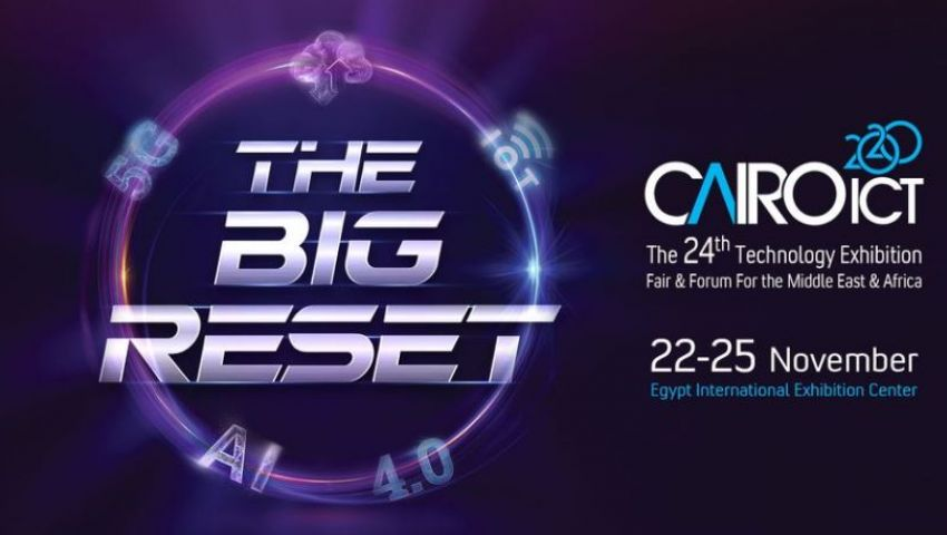 للمرة الأولى بشكل غير نقدي.. انطلاق معرض «Cairo ICT 2020» الأحد المقبل