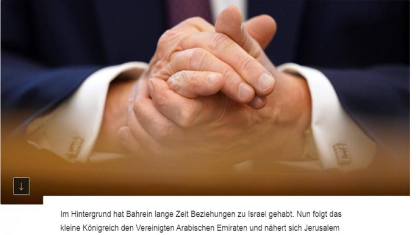 صحيفة ألمانية: تطبيع البحرين وإسرائيل لم يأتِ دون موافقة الرياض